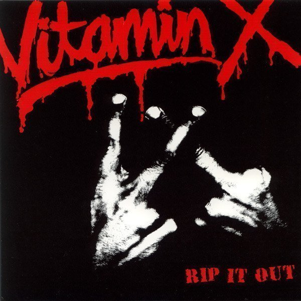 Vtamin X - Rip It Out