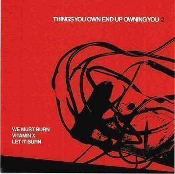 Vtamin X - Things You Own End Up Owning You 2