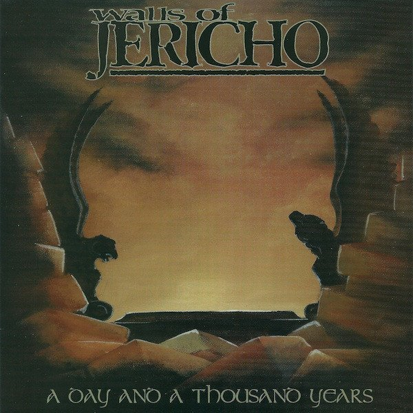 Walls Of Jericho - A Day And A Thousand Years