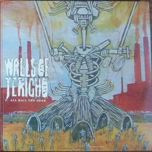 Walls Of Jericho - All Hail The Dead / With Devils Amongst Us All