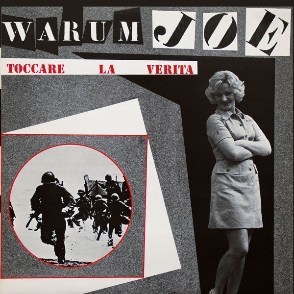 Warrum Joe - Toccare La Verita