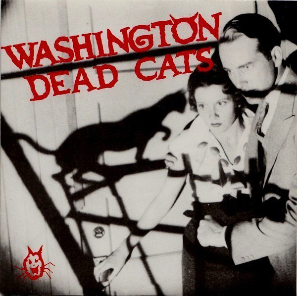 Washington Dead Cats - Pizza Attack / Surf And Destroy