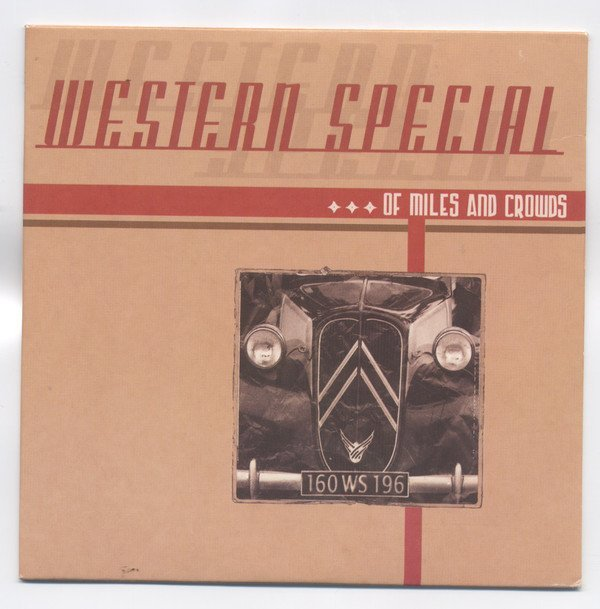 Western Special - Of Miles And Crowds