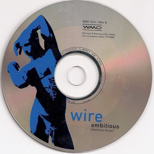 Wire - Ambitious (MiddleSex Gorge)