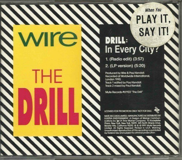 Wire - Drill: In Every City?
