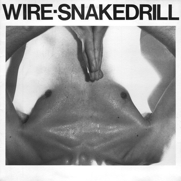 Wire - Snakedrill