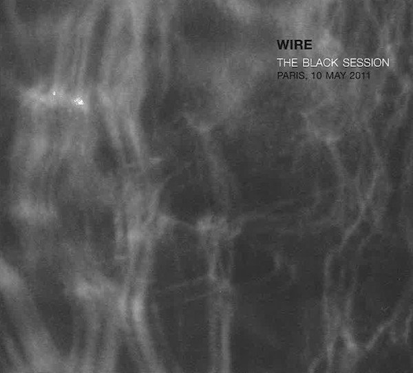 Wire - The Black Session