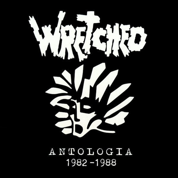 Wretched - Antologia 1982 - 1988