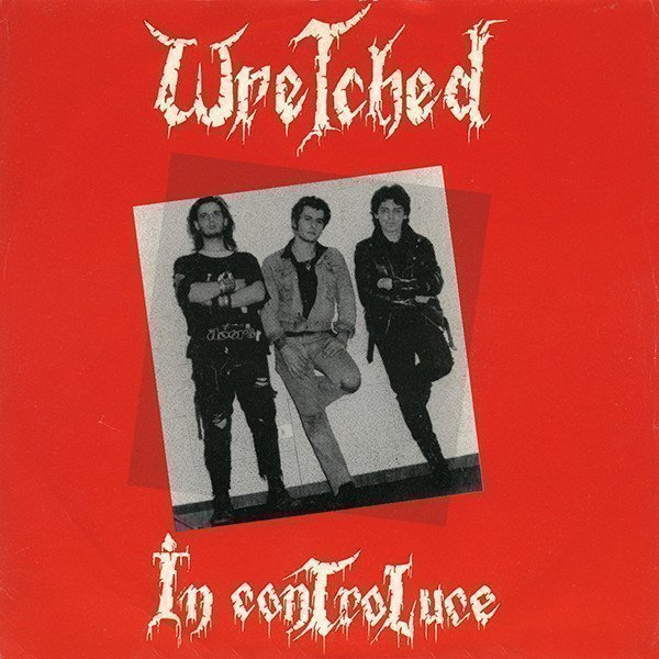 Wretched - In ControLuce