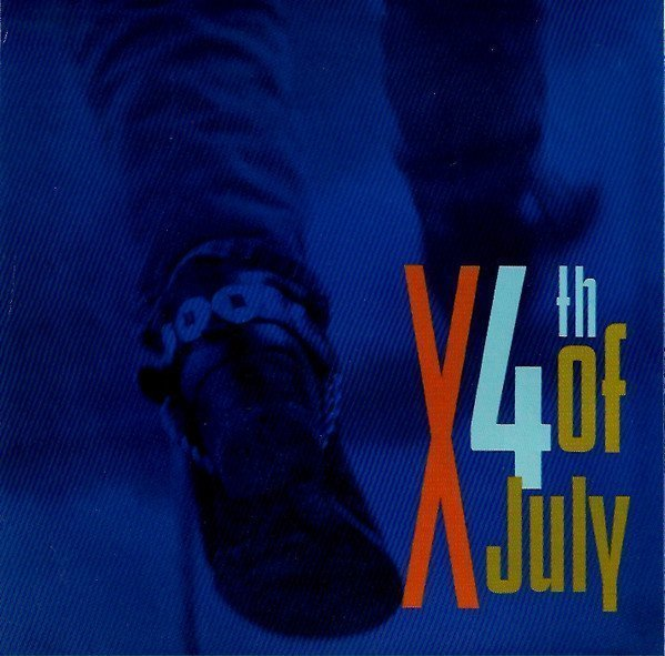 X - 4th Of July