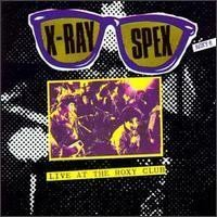 X ray Spex - Live At The Roxy Club