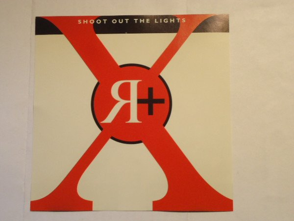 X - Shoot Out The Lights