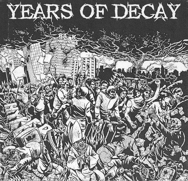 Years Of Decay - Years Of Decay