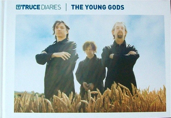 Young Gods - Truce Diaries