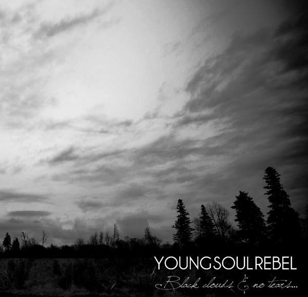 Young Soul Rebel - Black Clouds & No Tears...