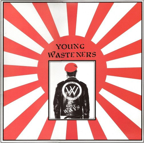 Young Wasteners - We Got Ways