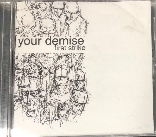 Your Demise - First Strike