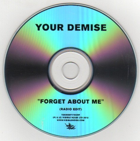 Your Demise - Forget About Me