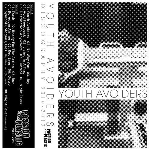 Youth Avoiders - Discography 2010-2012