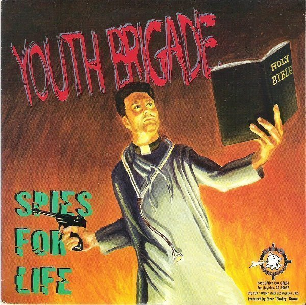 Youth Brigade - Spies For Life / Blind Spot
