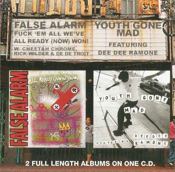 Youth Gone Mad - False Alarm / Youth Gone Mad Featuring Dee Dee Ramone
