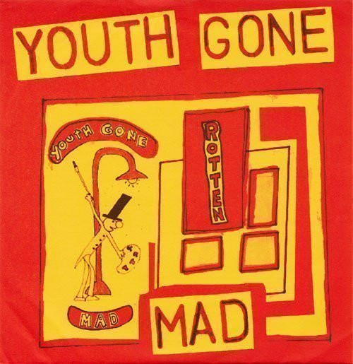 Youth Gone Mad - Rotten