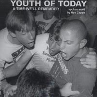 Youth Of Today - A Time We
