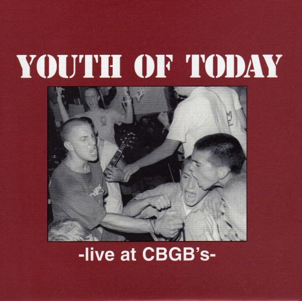Youth Of Today - Live At CBGB