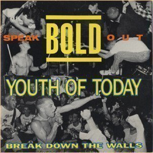 Youth Of Today - Speak Out / Break Down The Walls