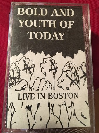 Youth Of Today - Youth Of Today And Bold Live In Boston