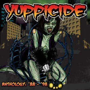 Yuppicide - Anthology: