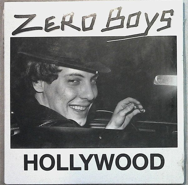 Zero Boys - Hollywood