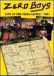 Zero Boys - Live At The Pizza Castle - 1981