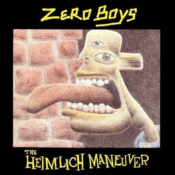 Zero Boys - The Heimlich Maneuver