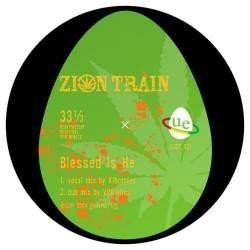 Zion Train - Blessed Is He / Love Revolutionary