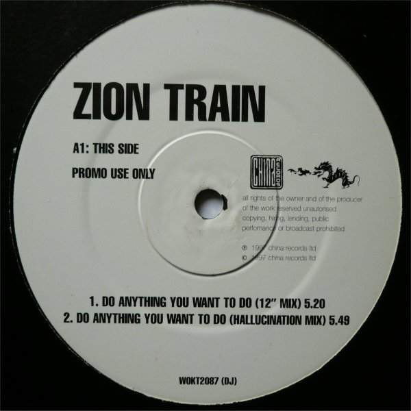 Zion Train - Do Anything You Want To Do