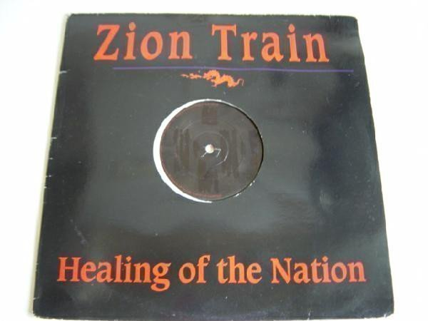 Zion Train - Healing Of The Nation